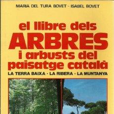Libros de segunda mano: EL LLIBRE DELS ARBRES I ARBUSTS DEL PASIATGE CATALÀ - 1988. Lote 88351048