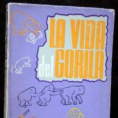 Libros de segunda mano: LA VIDA DEL GORILA - GEORGE B. SCHALLER - FCE - ILUSTRADO CON FOTOGRAFIAS. Lote 88805748