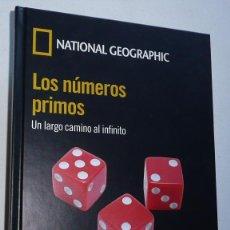 Libros de segunda mano de Ciencias: LOS NÚMEROS PRIMOS. UN LARGO CAMINO AL INFINITO - ENRIQUE GRACIÁN (NATIONAL GEOGRAPHIC, RBA, 2016). Lote 69512357