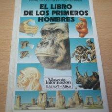 Libros de segunda mano: EL LIBRO DE LOS PRIMEROS HOMBRES - PIERRE GOULETQUER-CARLO RANZI -SALVAT-ALTEA - MASCOTA INFORMACIÓN. Lote 88988096