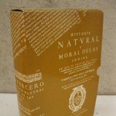 Libros de segunda mano: HISTORIA NATURAL Y MORAL DE LAS INDIAS - JOSÉ DE ACOSTA - FACSÍMIL DEL LIBRO EDITADO EN 1590.. Lote 89071852