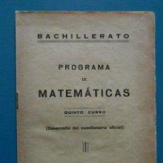 Libros de segunda mano de Ciencias: PROGRAMA DE MATEMATICAS. 5º CURSO 1944. Lote 89075600