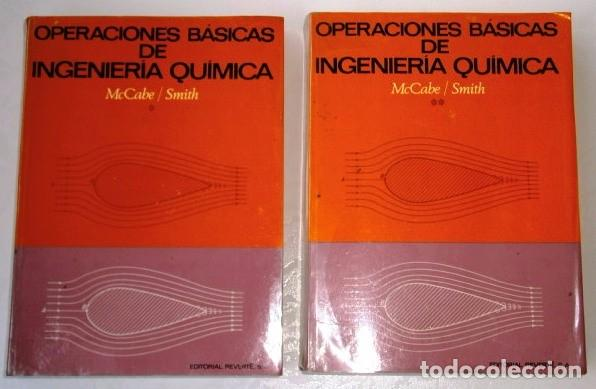 OPERACIONES BÁSICAS DE INGENIERÍA QUÍMICA 2T POR MCCABE Y SMITH DE REVERTÉ EN BARCELONA 1975 (Libros de Segunda Mano - Ciencias, Manuales y Oficios - Física, Química y Matemáticas)
