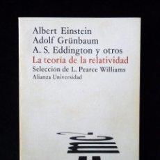 Libros de segunda mano de Ciencias: LA TEORIA DE LA RELATIVIDAD. ALBERT EINSTEIN, ADOLF GRÜNBAUM Y OTROS. 7ª ED. ALIANZA EDITORIAL 1981.. Lote 89377164