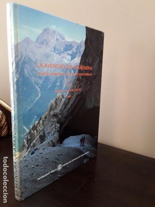 ESPEOLOGIA -LA AVENTURA DE ARAÑONERA: AL DESCUBRIMIENTO DEL PIRINEO SUBTERRANEO. (Libros de Segunda Mano - Ciencias, Manuales y Oficios - Paleontología y Geología)