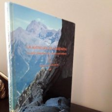 Livres d'occasion: ESPEOLOGIA -LA AVENTURA DE ARAÑONERA: AL DESCUBRIMIENTO DEL PIRINEO SUBTERRANEO.. Lote 89434836