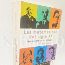 Libros de segunda mano de Ciencias: LAS MATEMATICAS DEL SIGLO XX ·· UNA MIRADA EN 101 ARTICULOS ·. ANTONIO MARTINON. Lote 89771504