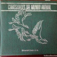 Libros de segunda mano: CURIOSIDADES DEL MUNDO ANIMAL. Lote 89781368