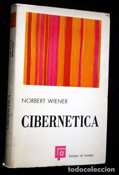 CIBERNETICA - NORBERT WIENER - GUADIANA - 1971 (Libros de Segunda Mano - Ciencias, Manuales y Oficios - Física, Química y Matemáticas)