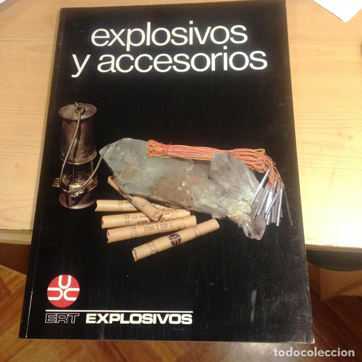EXPLOSIVOS Y ACCESORIOS- ERT- 1985- EXPLOSIVOS (Libros de Segunda Mano - Ciencias, Manuales y Oficios - Paleontología y Geología)