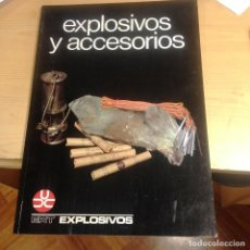 Libros de segunda mano: EXPLOSIVOS Y ACCESORIOS- ERT- 1985- EXPLOSIVOS. Lote 89790268