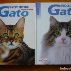 Libros de segunda mano: EL GATO - ENCICLOPEDIA ROYAL CANIN 2 VOLÚMENES. Lote 89802244
