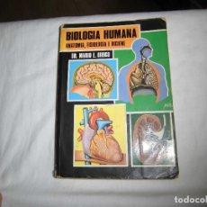 Libros de segunda mano: BIOLOGIA HUMANA ANATOMIA FISIOLOGIA E HIGIENE.DR.MARIO E DIHIGO.LA ESCUELA NUEVA 1987. Lote 89835688
