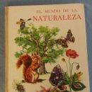 Libros de segunda mano: ANTIGUA ENCICLOPEDIA EN COLORES EL MUNDO DE LA NATURALEZA DE TIMUN MAS ORIGINAL AÑO 1966. Lote 134411566