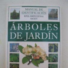 Libros de segunda mano: ÁRBOLES DE JARDÍN - MANUAL DE IDENTIFICACIÓN - GUÍA ILUSTRADA - BLUME - AÑO 1996.. Lote 90014048