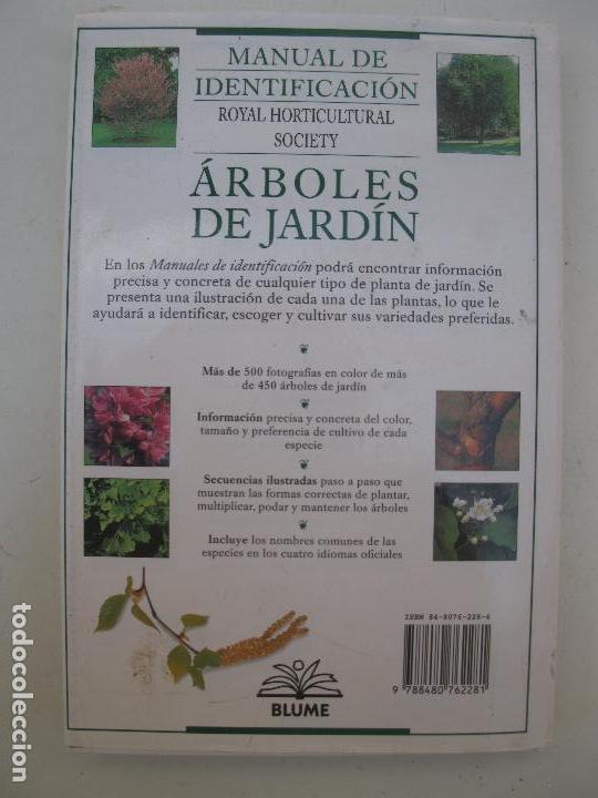 Libros de segunda mano: ÁRBOLES DE JARDÍN - MANUAL DE IDENTIFICACIÓN - GUÍA ILUSTRADA - BLUME - AÑO 1996. - Foto 3 - 90014048