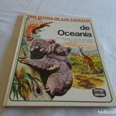 Libros de segunda mano: VIDA ÍNTIMA DE LOS ANIMALES DE OCEANÍA. Lote 90128524