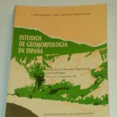 Libros de segunda mano: ESTUDIOS DE GEOMORFOLOGIA EN ESPAÑA. VV.AA.. Lote 90347708