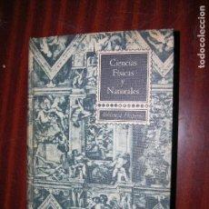 Libros de segunda mano de Ciencias: (F1) LIBRO DE CIENCIAS FISICAS Y NATURALES AÑO 1960 . Lote 90359076
