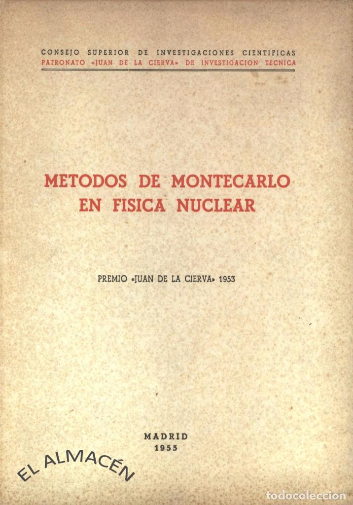 MÉTODOS DE MONTECARLO EN FÍSICA NUCLEAR (PREMIO JUAN DE LA CIERVA 1953) - SIN USAR (Libros de Segunda Mano - Ciencias, Manuales y Oficios - Física, Química y Matemáticas)