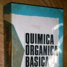 Libros de segunda mano de Ciencias: QUÍMICA ORGÁNICA BÁSICA POR BONNER Y CASTRO DE ED. ALHAMBRA EN MADRID 1976. Lote 90397770