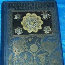 Libros de segunda mano de Ciencias: CIENCIAS FISICAS Y NATURALES, SOPENA 1942, 1157 GRABADOS, 840 PG.. MUY BUEN ESTADO-LEER TODO. Lote 90423429