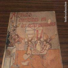 Libros de segunda mano: LIBRO MARAVILLAS CIENTÍFICAS EN LOS ACTOS ANIMALES. Lote 90427603