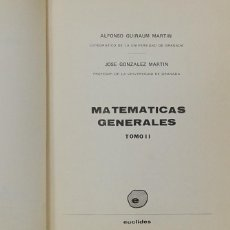 Libros de segunda mano de Ciencias: MATEMÁTICAS GENERALES TOMO 2. A. GUIRAUM / J. GONZALEZ. Lote 90520865