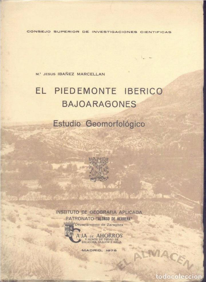 EL PIEDEMONTE IBÉRICO BAJOARAGONÉS 2 VOLS. (IBAÑEZ MARCELLÁN 1976) SIN USAR (Libros de Segunda Mano - Ciencias, Manuales y Oficios - Paleontología y Geología)