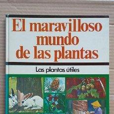 Libros de segunda mano: EL MARAVILLOSO MUNDO DE LAS PLANTAS. EDITORIAL AURIGA CIENCIA AÑO 1975. Lote 90676135