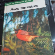 Libri di seconda mano: AVES TERRESTRES FRIEDER SAUER EDIT BLAUME AÑO 1983. Lote 90731945