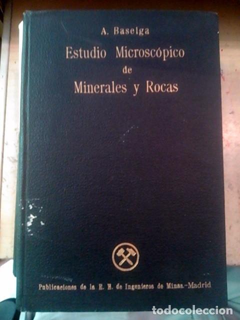 ESTUDIO MICROSCÓPICO DE MINERALES Y ROCAS (MADRID, 1945) (Libros de Segunda Mano - Ciencias, Manuales y Oficios - Paleontología y Geología)