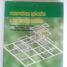 Libros de segunda mano de Ciencias: MATEMÁTICAS APLICADAS A LAS CIENCIAS SOCIALES. Lote 90831575