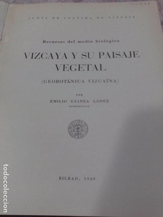 Libros de segunda mano: Vizcaya su paisaje vegetal .1949 - Foto 6 - 90902345