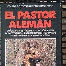 Libros de segunda mano: `EL PASTOR ALEMÁN´ DE EQUIPO DE ESPECIALISTAS DE DOMEFAUNA. EDITORIAL VECCHI. Lote 90913230