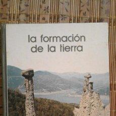 Libros de segunda mano: LA FORMACIÓN DE LA TIERRA - BIBLOTECA SALVAT DE GRANDES TEMAS Nº 3. Lote 91061295