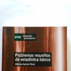 Libros de segunda mano de Ciencias: PROBLEMAS RESUELTOS DE ESTADÍSTICA BÁSICA. NUEVO. Lote 91145130