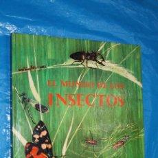 Libros de segunda mano: EL MUNDO DE LOS INSECTOS, ENCICLOPEDIA EN COLORES TIMUN MAS, 1972, VARIOS ILUSTRADORES. Lote 191359485