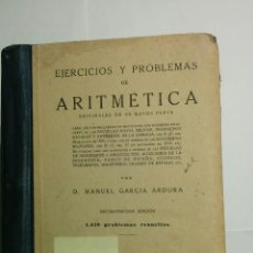 Libros de segunda mano de Ciencias: EJERCICIOS Y PROBLEMAS DE ARITMÉTICA 1952 MANUEL GARCÍA ARDURA 13ª EDICIÓN . Lote 91179295