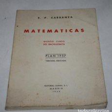 Libros de segunda mano de Ciencias: MATEMATICAS QUINTO CURSO DEL BACHILLERATO, PLAN 1957, E. P. CARRANZA, SUMMA 1968, LIBRO. Lote 91299555