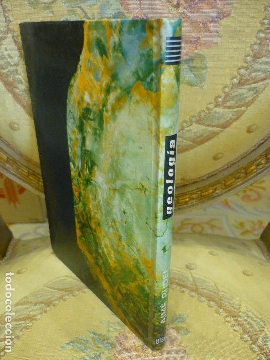 Libros de segunda mano: GEOLOGÍA, DE AIMÉ RUDEL. MONTANER Y SIMÓN, 1ª EDICIÓN 1.966. MUY ILUSTRADO. - Foto 2 - 91302465