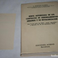 Libros de segunda mano de Ciencias: RENTA AUTORIZADA EN LOS CONTRATOS DE ARRENDAMIENTO, A. MONTANE RAMIREZ, EDICIONES ACERVO 1964. Lote 91312680