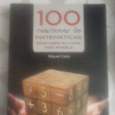 Libros de segunda mano de Ciencias: 100 CUESTIONES DE MATEMÁTICAS. MIQUEL CAPÓ . Lote 91534169