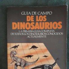 Libros de segunda mano: GUÍA DE CAMPO DE LOS DINOSAURIOS / DAVID LAMBERT / EDAF / 1989. Lote 92716425