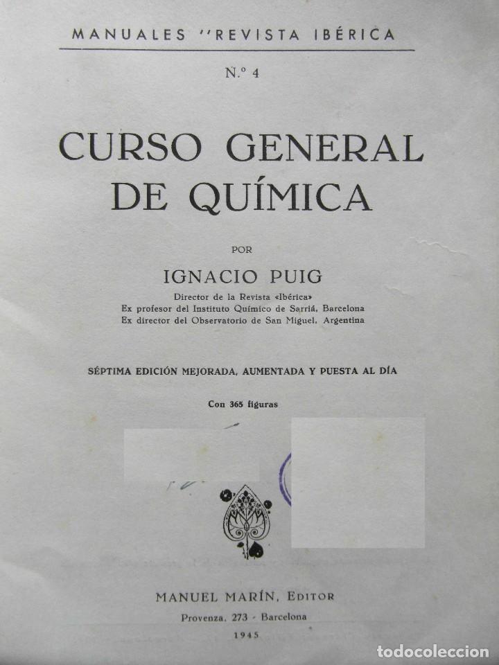 Libros de segunda mano de Ciencias: Curso General de Quimica. Ignacio Puig. Manuel Marin Editor 1945 - Foto 2 - 93023700