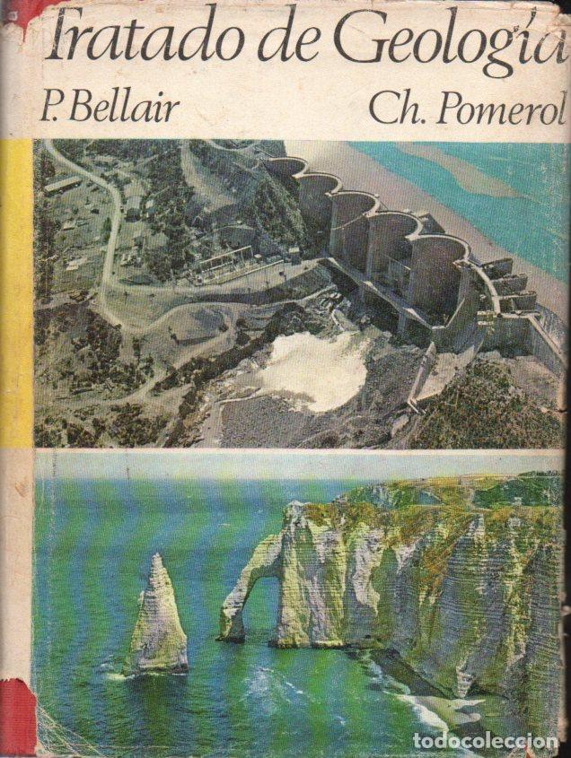 BELLAIR POMEROL : TRATADO DE GEOLOGÍA (VICENS VIVES, 1968) (Libros de Segunda Mano - Ciencias, Manuales y Oficios - Paleontología y Geología)