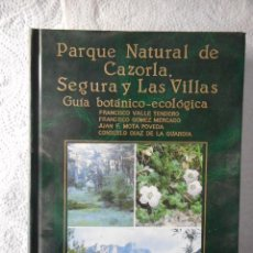 Libros de segunda mano: PARQUE NATURAL DE CAZORLA, SEGURA Y LAS VILLAS. VARIOS AUTORES. EDITORIAL RUEDA. 1989. BUEN ESTADO. Lote 93280655