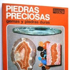Libros de segunda mano: PIEDRAS PRECIOSAS: GEMAS Y PIEDRAS DURAS POR HENRI JEAN SCHUBNEL DE ED. TEIDE EN BARCELONA 1972. Lote 93303290