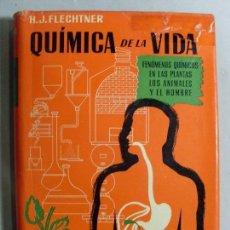 Libri di seconda mano: QUÍMICA DE LA VIDA / H.J. FLECHTNER / 1959. Lote 93634000