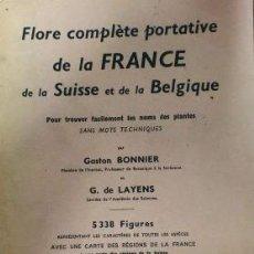 Libros de segunda mano - FLORE COMPLÈTE PORTATIVE DE LA FRANCE, DE LA SUISSE ET DE LA BELGIQUE.- GASTON BONNIER - 93873630